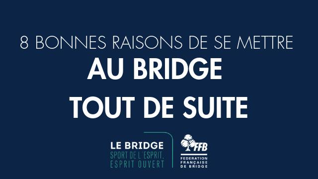 8 BONNES RAISONS DE SE METTRE AU BRIDGE (1).png