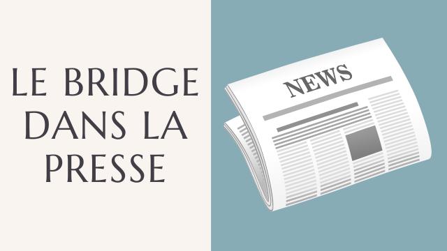 Le bridge dans la presse.png