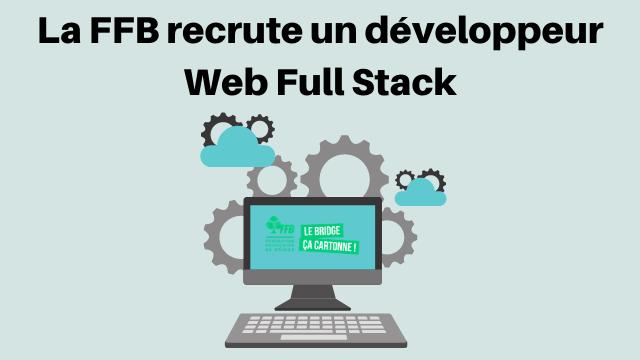 La FFB recrute un web développeur Full Stack.png