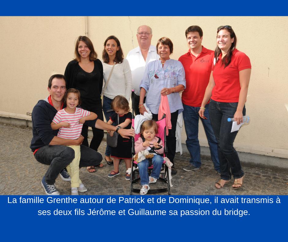 La famille Grenthe autour de Patrick et de Dominique, il avait transmis à ses deux fils Jérôme et Guillaume sa passion du bridge..png